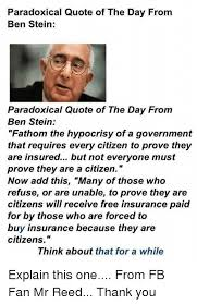 Citizens Insurance Quote Best Paradoxical Quote Of The Day From Ben Stein Paradoxical Quote Of The