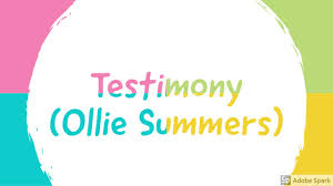 Testimony (Ollie Summers) - YouTube