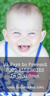 10 Ways to Prevent Food Allergies in Children