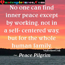 Peace Pilgrim Quotes Extraordinary When You Find Peace Within Yourself You Become The Kind Of Person