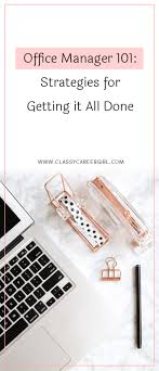 office to do list manager office manager 101 strategies for getting it all done classy