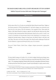 Gereja ini terbagi menjadi beberapa aliran, salah satunya adalah gereja suku dan gereja karismatik atau pentakosta. Pdf Sejarah Gereja Belanda Austin Friars Di City Of London Refleksi Sejarah Gerakan Reformasi Harapan Dan Tantangan