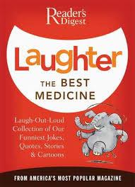 laughter the best medicine by reader s digest association