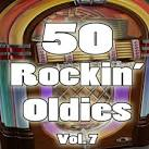 50 Rockin' Oldies, Vol. 7