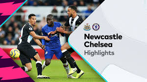 Highlights: Newcastle United v Chelsea-Premier League 18-01-2020