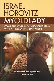 my old lady complete stage play and screenplay an essay on my old lady complete stage play and screenplay an essay on adaptation horovitz 9781941110362 com books