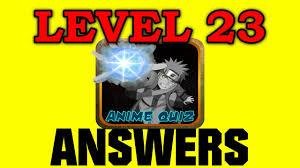 Anime Quiz Trivia Level 23 - All Answers - Walkthrough - YouTube