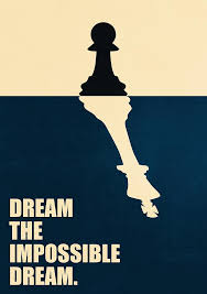 Dream The Impossible Dream Quote