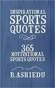 Sports Quotes Motivational Inspirational Sports Quotes 100 Motivational Sports Quotes B 33