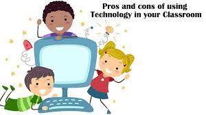 pros and cons of using technology in your classroom how much do  5 pros and cons of using technology in your classroom how much do you agree