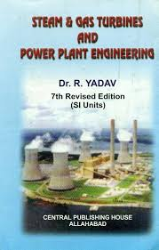 Steam And Gas Turbines And Power Plant Engineering 7th Edition