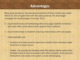social media in education advantages disadvantages  2 advantagesmany have pointed to the educational benefits
