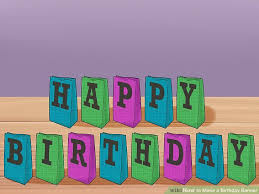 Banner Birthday 5 Ways To Make A Birthday Banner Wikihow