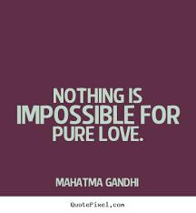 Gandhi Quotes On Love Amazing Motivating Pure Love Quotes By Mahatma Gandhi Golfian