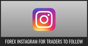 Forex Instagram For Traders To Follow