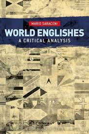 World Englishes A Critical Analysis