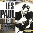 The Jazz Collector Edition: Les Paul Trio