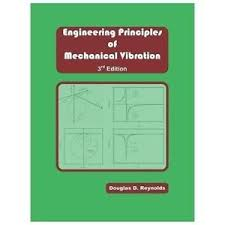 Engineering Principles Of Mechanical Vibration 4th Edition By