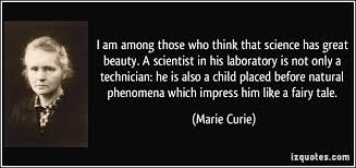 Beauty Of Science Quotes Best of Famous Science Quotes By Marie Curie Golfian