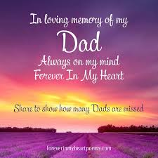 Top 40 Quotes To Remember A Father Forever In My Heart Touching Amazing Remembrance Love Image Quotation