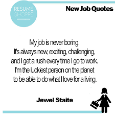 New Job Quotes New 48 New Job Quotes That Will Give You Motivation