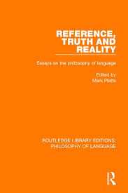 reference truth and reality essays on the philosophy of language reference truth and reality essays on the philosophy of language