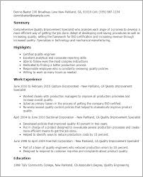 Quality engineer resume sample inspires you with ideas and examples of what do you put in the objective, skills, responsibilities and duties. Quality Improvement Specialist Templates Myperfectresume