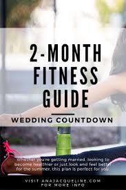 2 Month Fitness Guide Wedding Countdown Ana Jacqueline