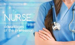 why i want to be a nurse essay advantages of the profession