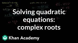 example complex roots for a quadratic