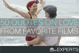 Love Quotes From Movies Beauteous Top 48 Love Quotes From Movies The SW Experts