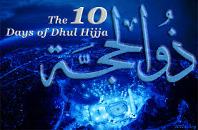 Image result for First Ten Days of Dhul Hijjah