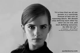 It is time that we all see gender as a spectrum...   QuotesBerry ...