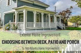 Exterior Home Improvement Deck Vs Patio Vs Porch
