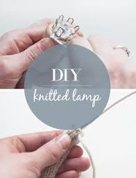 Diy Lamp Maken Met Gebreid Snoer Follow Fashion
