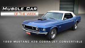 Muscle Car Of The Week Video #27: 1969 Ford Mustang 428 Cobra Jet ...