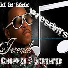 dj c yco presents jeremih jeremih chopped ed mixtape by jeremih hosted by c yco