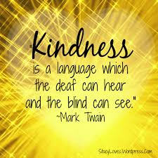 Mark Twain Kindness Quotes Journey To Complete Wellness