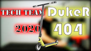 Трюковой <b>Самокат</b> | <b>TECH TEAM DukeR</b> 404 2020 | Обзор ...