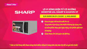 MediaMart - Lò vi sóng điện tử có nướng inverter 25L Sharp R-G52XVN-ST