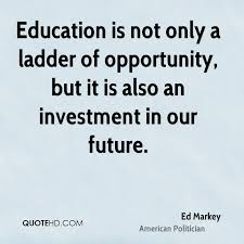 Education Quote Magnificent Ed Markey Education Quotes QuoteHD