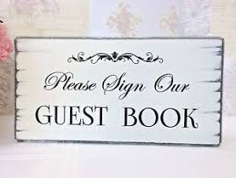 Guest Book Sign Please Sign Our Guest Book Wedding Table Sign Shabby