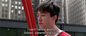 Ferris Bueller Quotes Fascinating Test Anxiety As Told Through Ferris Bueller's Day Off