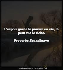 Lespoir Garde Le Pauvre En Vi Proverbe Scandinave Les Plus