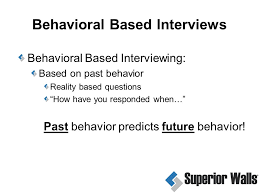 behavioral based interview question how to ask the right questions interview for success ppt download