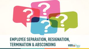 Employee Separation Resignation Termination And Absconding