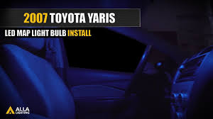 Toyota Yaris Stop Light Bulb Toyota Yaris Led Interior Map Lights Bulb Upgrade Change