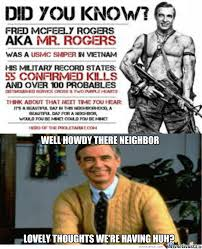 Bad ass mr rogers