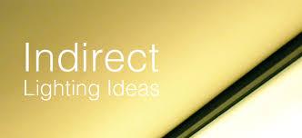 cove lighting diy. L\u0026L Design Guide: Indirect Lighting Ideas Cove Diy N