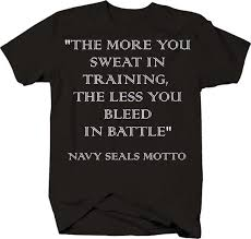 Navy Seals Motto Sweat In Training Bleed In Battle Military Tshirt
